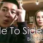 Side to SIde - Ariana Grande (Dharni & K-Leah 的部分翻唱)#音乐##热门#