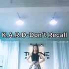 #k.a.r.d##don't recall##舞蹈#因为给基础班所以稍微改了动作