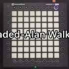 Faded(Alan Walker)感谢大家的支持哦😜 #launchpad##launchpad pro#