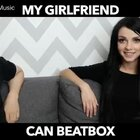 我的女朋友是个Beatbox高手#热门##搞笑##Beatbox#