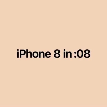 iPhone 8 极速8秒快闪介绍(英文)#2017苹果新品发布会#