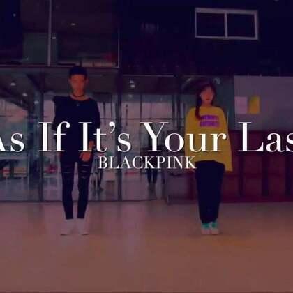 #舞蹈##blackpink - as if it's your last#换种舞蹈风格😂好像有点过了,下次换男团的舞。@安迪街舞