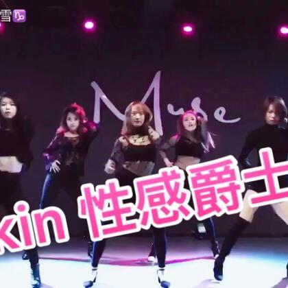 #舞蹈#MUSE导师团来啦!@Shiney_兔小跳 编舞🎵《Skin》🎵个人很喜欢的风格~喜欢请留下你的赞❤️#性感爵士舞##U乐国际娱乐#@啾啾毛毛 @嘴儿张