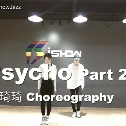 《Psycho》(Pt.2),今天是一支抒情爵士,又是一首超级好听的歌,前面是和九郎兄弟的双人版,后面多人版~元旦准备在南京ishow开设个人风格专攻班啦,详情见美拍置顶海报,约不约😎#舞蹈##帅琦编舞##十万支创意舞#
