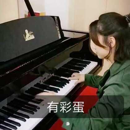 #美拍大师#内有彩蛋哦,一定要看完!#U乐国际娱乐##钢琴#