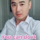 跟鹏飞学英语Day 30 You can do it 你可以做到的。用于鼓励身边的人做一件事。读两遍。下载美拍,搜索1553039189每日一句,轻松搞定英语口语。分享,点赞,评论喔。