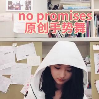 #no promises##十万支创意舞##手势舞##原创手势舞##no promises我想上热门#