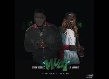 We got the GOAT on the track... Lil Wayne x Zoey Dollaz x Ricky Remedy 全新单曲 'MULA' ! 💥🔥 #新单##嘻哈##说唱#