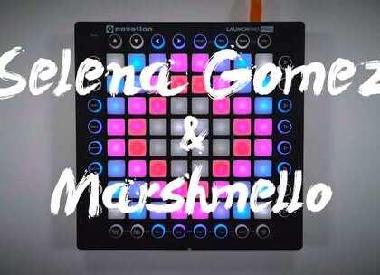 Marshmello&Selena Gomez - Wolves (Vanrip Remix)#Launchpad##音乐##打击垫#