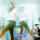 #《whistel》##舞蹈#