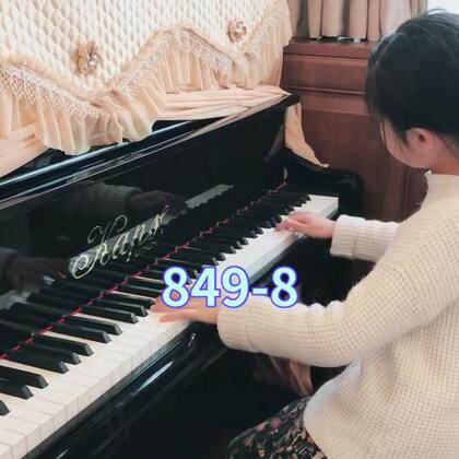 车尔尼849-8 现在所有练习曲都要求她背谱完成 这个偷懒的小孩最怕背谱 弹练习曲就像打字员…😁#音乐#
