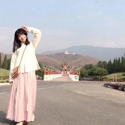 【穿着汉服去旅行】泰国清迈之行#穿着汉服去旅行#