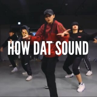 #音樂#??How dat sound_Trey Songz/2 Chainz/Yo Gotti??#編舞#Yoojung Lee#舞蹈#????